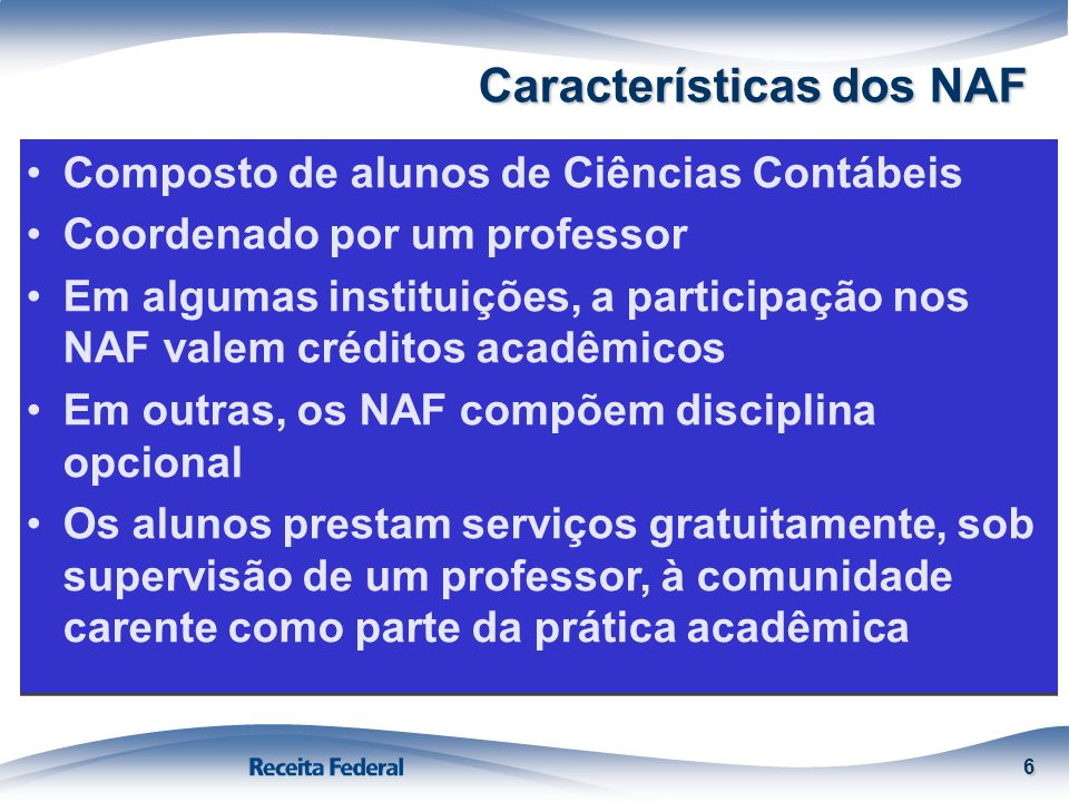 Características dos NAF