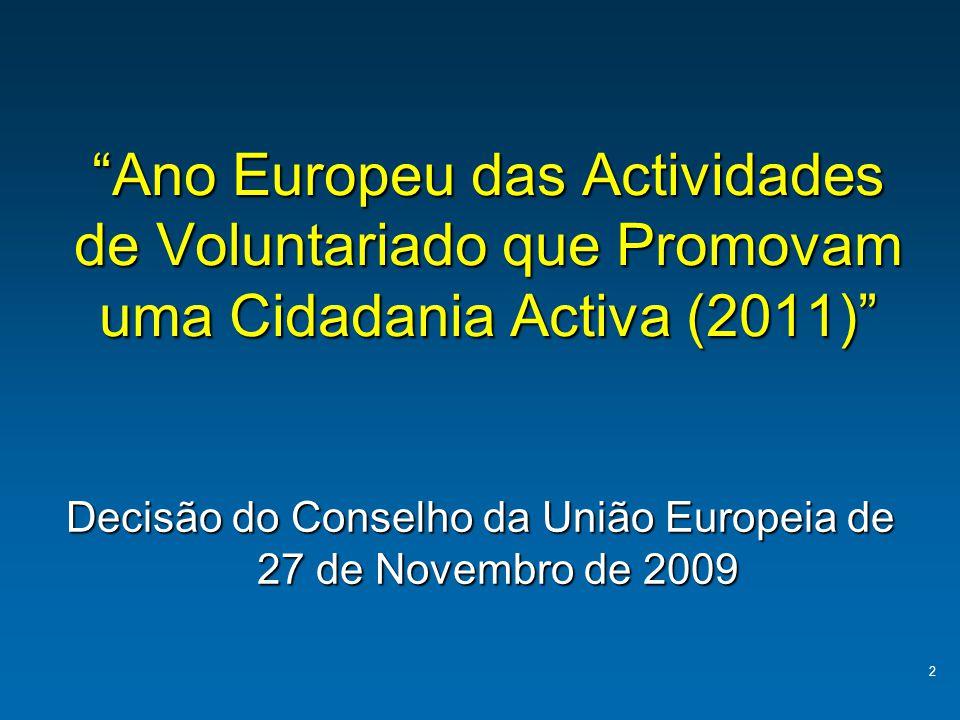 Decisão do Conselho da União Europeia de 27 de Novembro de 2009