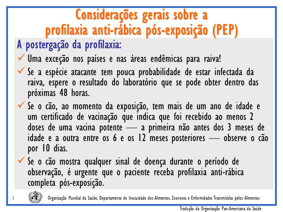 Considerações gerais sobre a profilaxia anti-rábica pós-exposição (PEP)