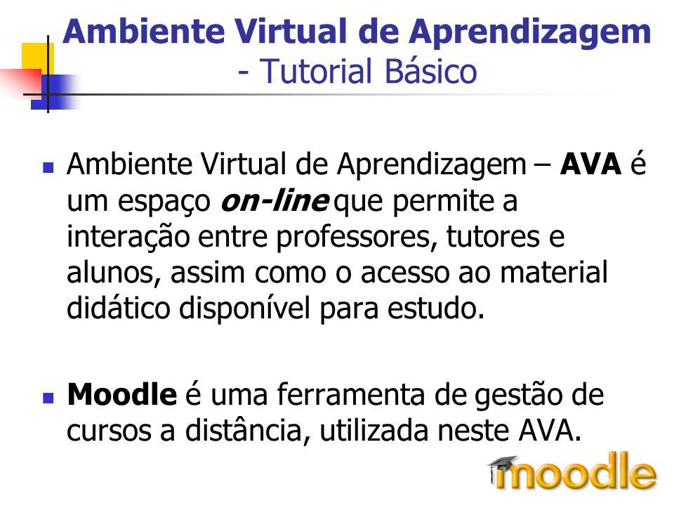 Ambiente Virtual de Aprendizagem - Tutorial Básico