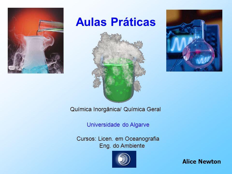 Aulas Práticas Química Inorgânica/ Química Geral