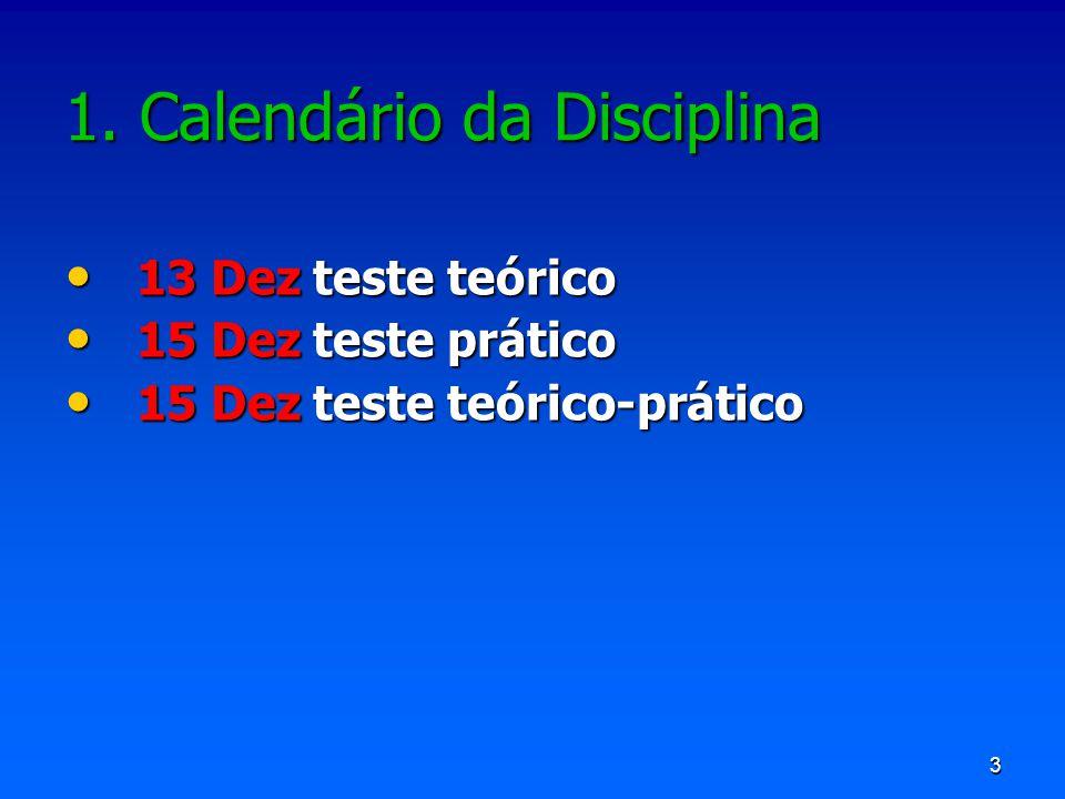 1. Calendário da Disciplina