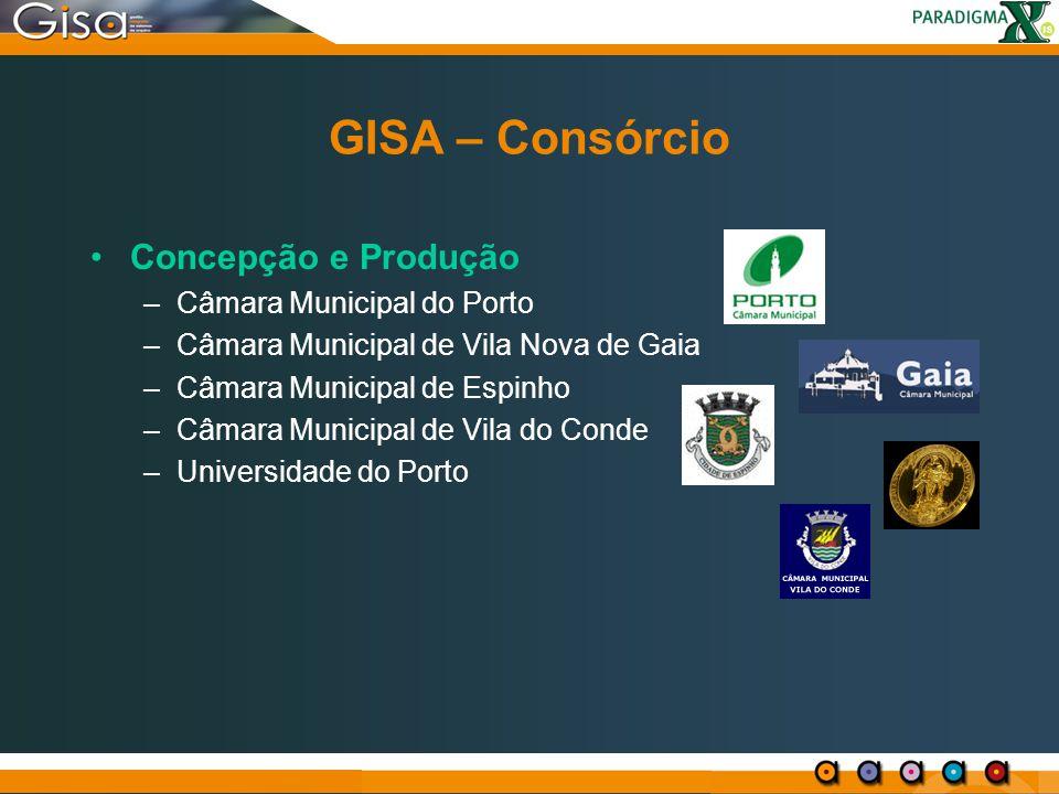 GISA – Consórcio Concepção e Produção Câmara Municipal do Porto