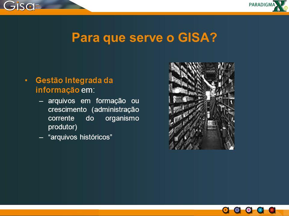 Para que serve o GISA Gestão Integrada da informação em: