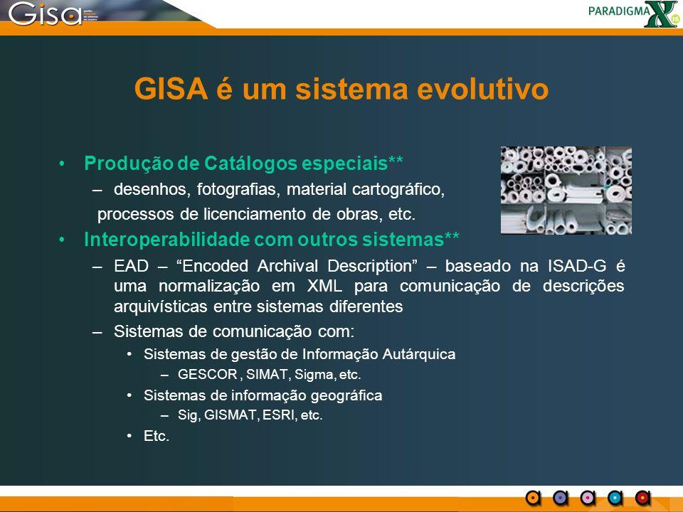 GISA é um sistema evolutivo