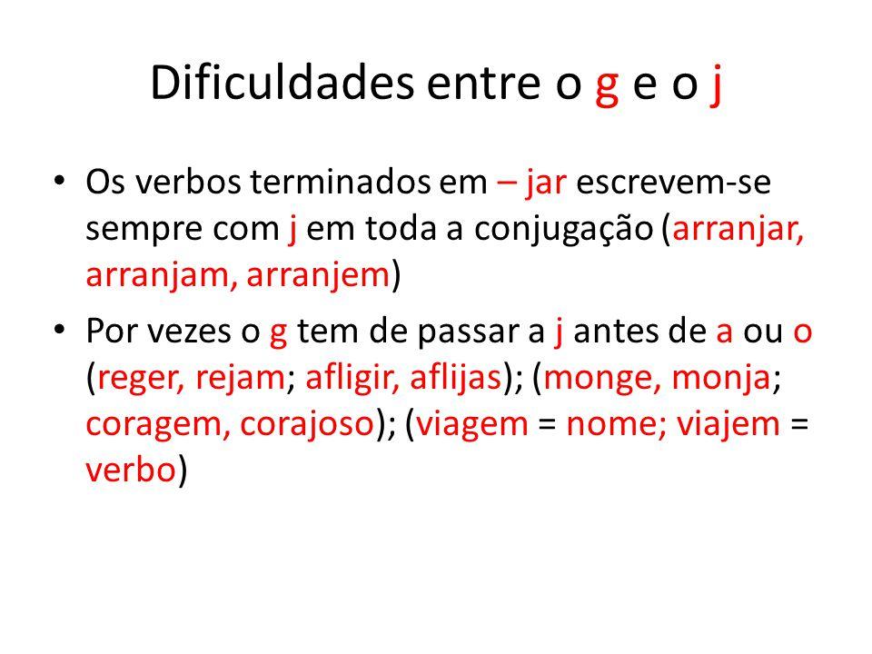 Dificuldades entre o g e o j