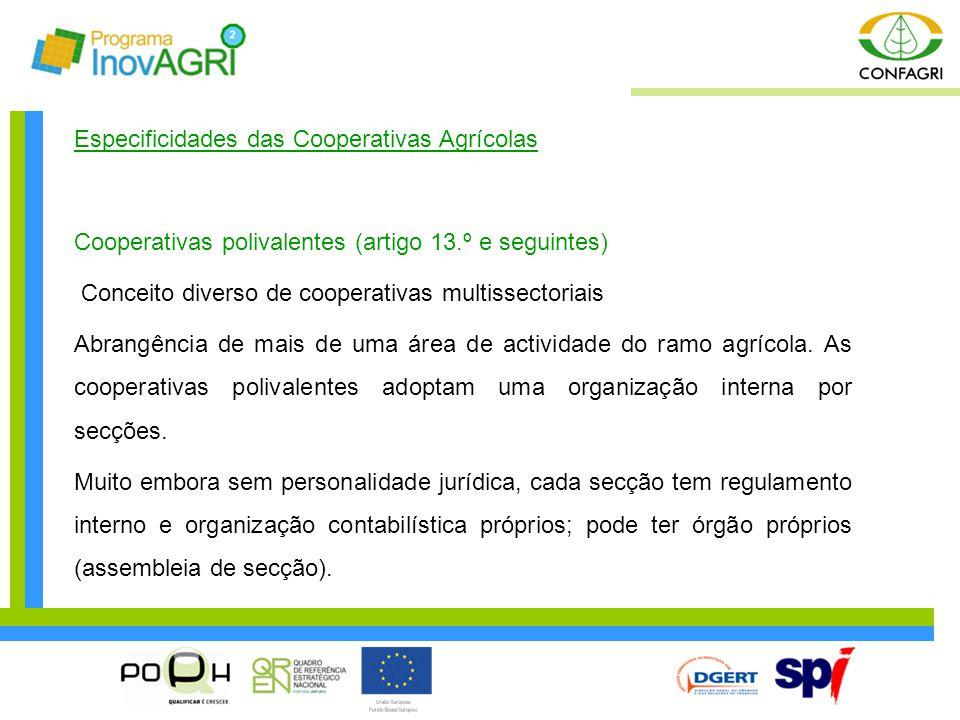 Especificidades das Cooperativas Agrícolas