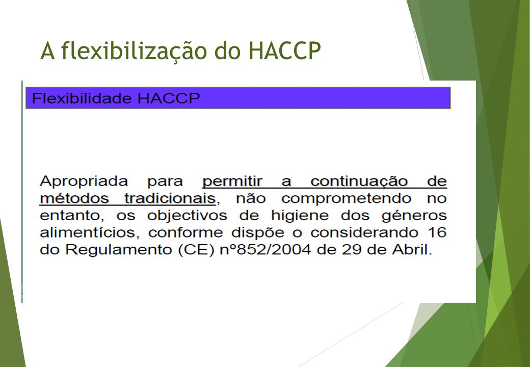 A flexibilização do HACCP