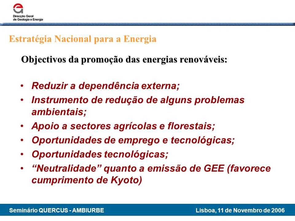 Objectivos da promoção das energias renováveis: