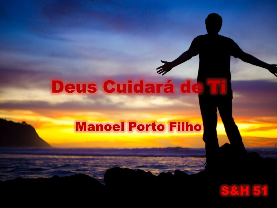 Deus Cuidará de Ti Manoel Porto Filho S&H 51