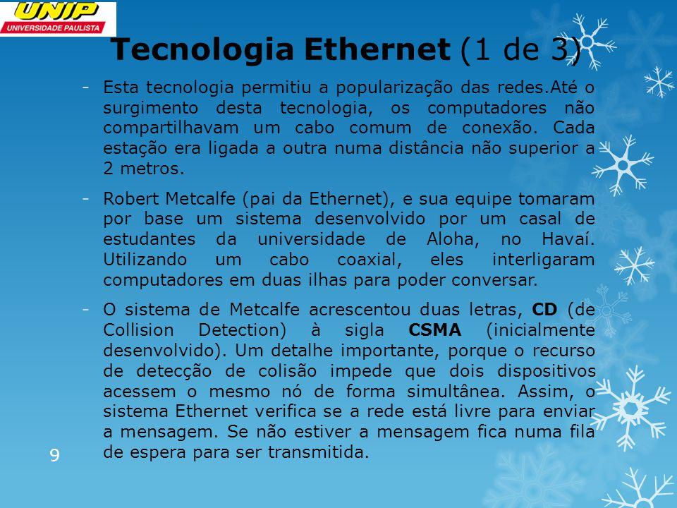 Tecnologia Ethernet (1 de 3)