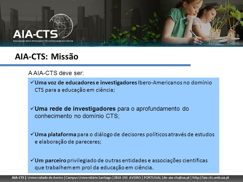 AIA-CTS: Missão A AIA-CTS deve ser: