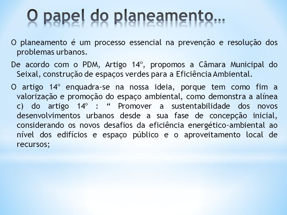 O papel do planeamento…