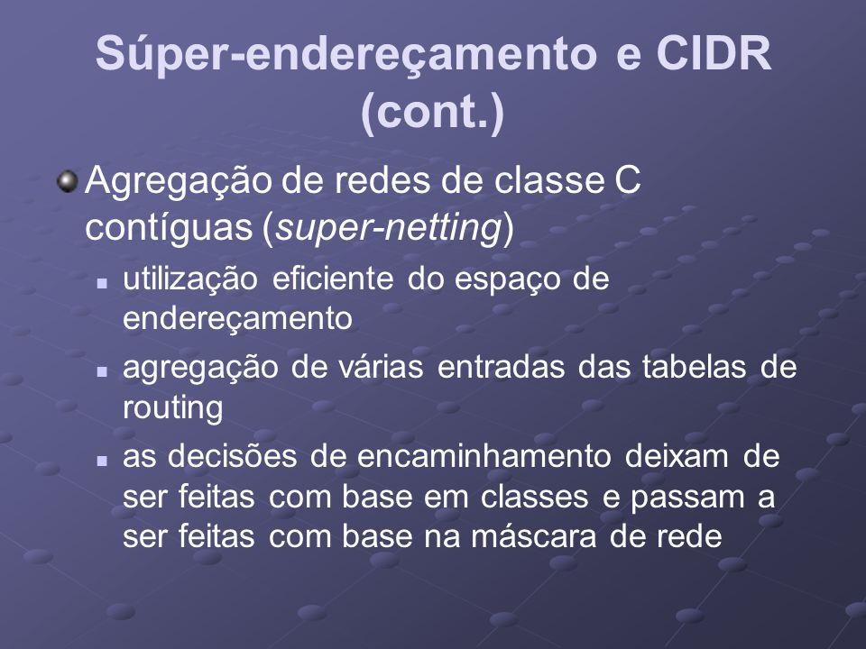 Súper-endereçamento e CIDR (cont.)