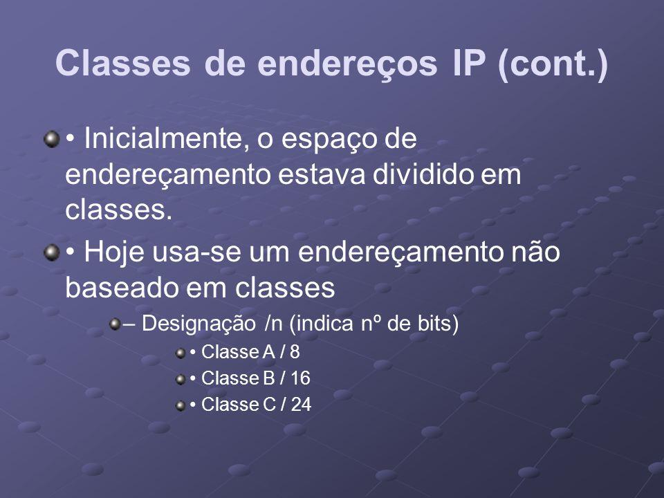 Classes de endereços IP (cont.)