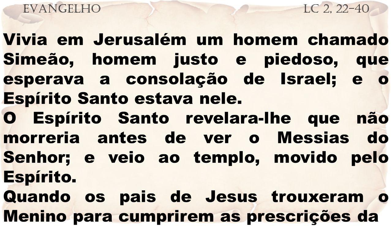 EVANGELHO Lc 2, 22-40