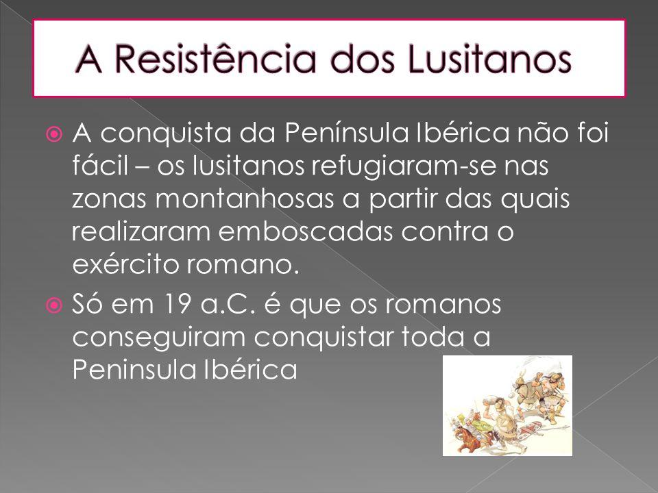 A Resistência dos Lusitanos