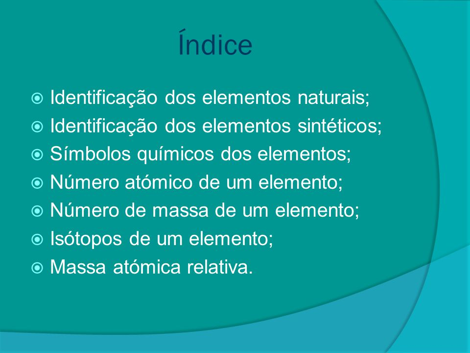 Índice Identificação dos elementos naturais;