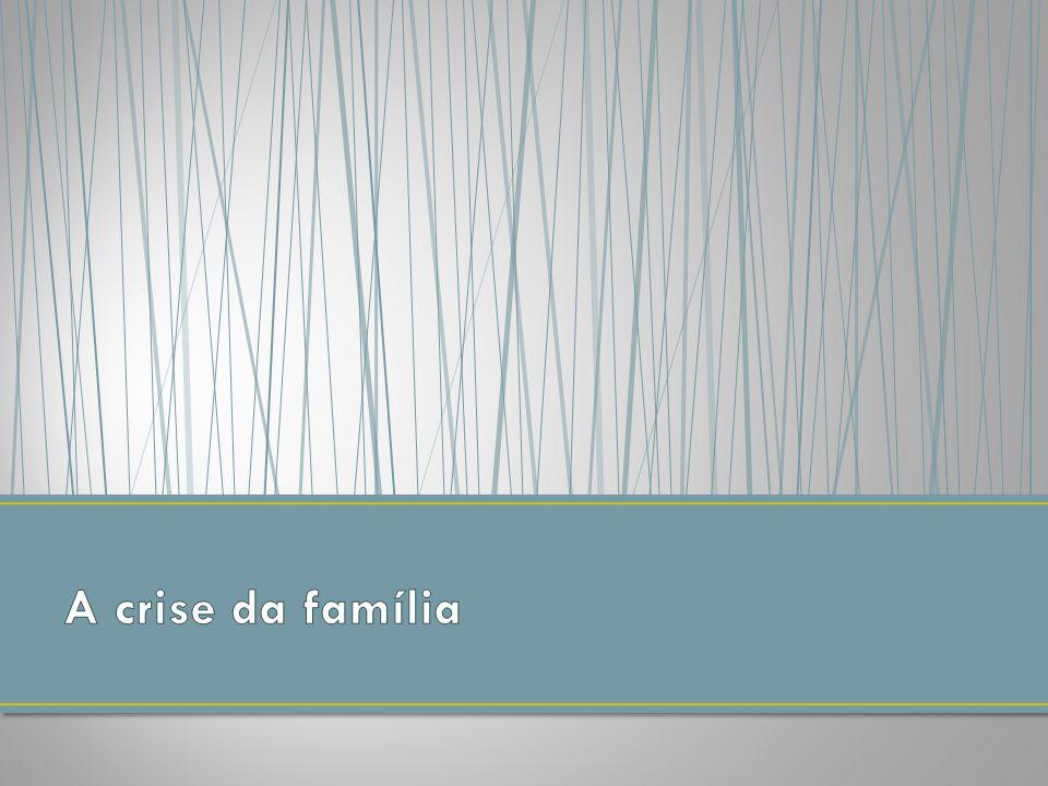 A crise da família