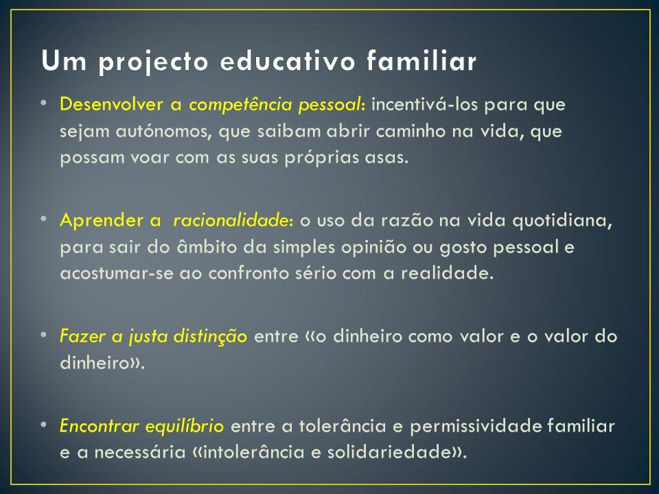 Um projecto educativo familiar