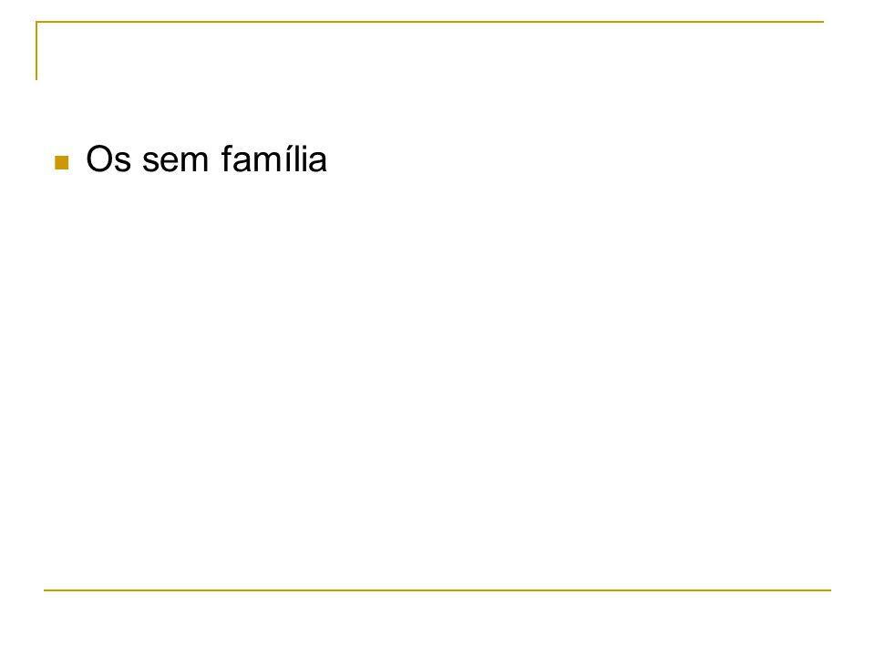 Os sem família