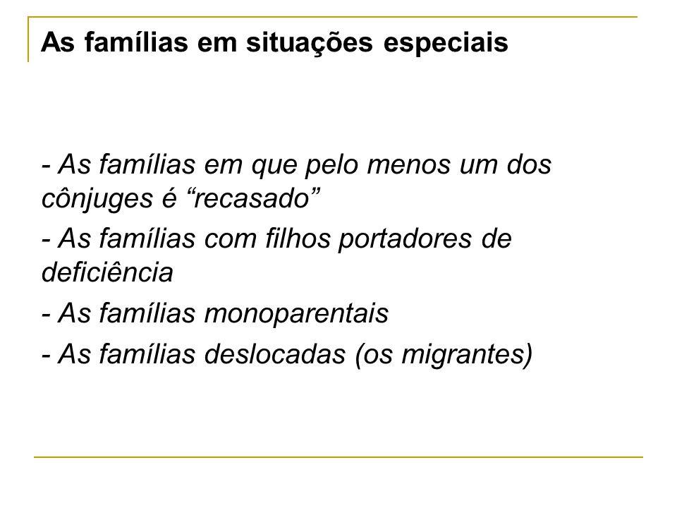 As famílias em situações especiais