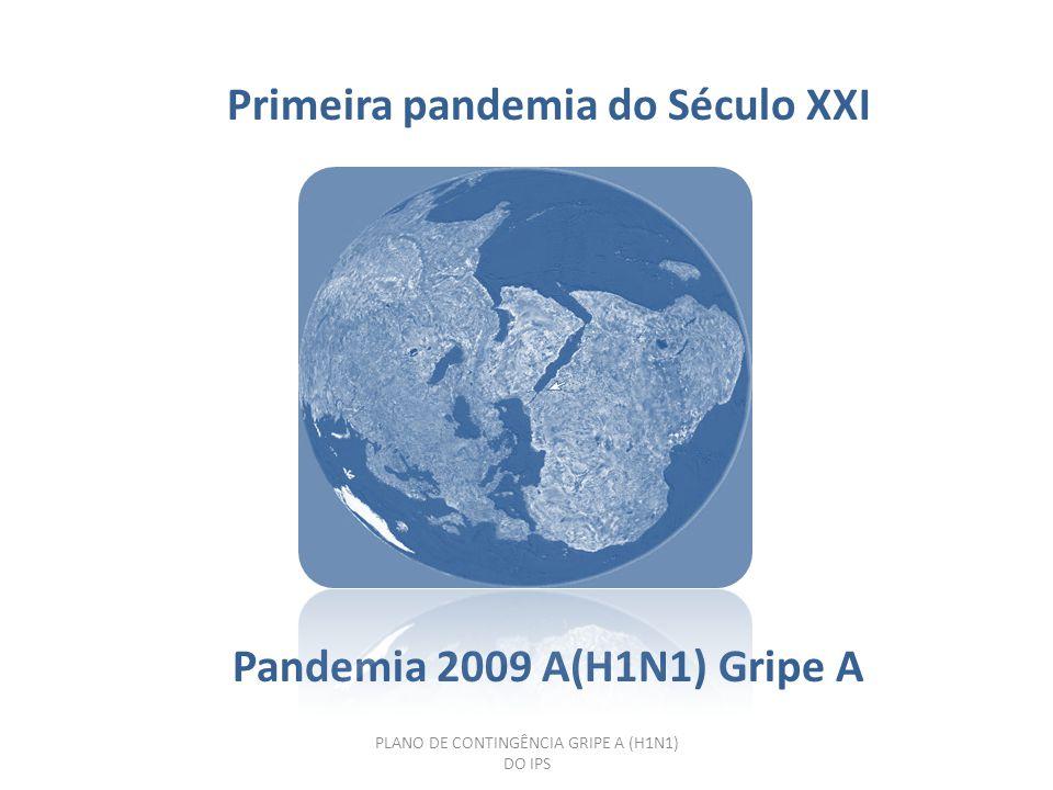 Primeira pandemia do Século XXI
