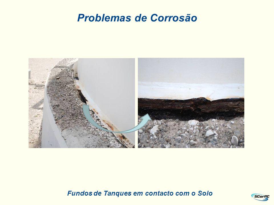 Problemas de Corrosão Fundos de Tanques em contacto com o Solo