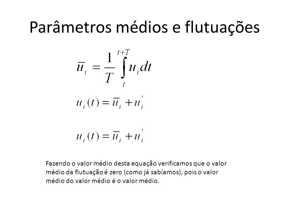 Parâmetros médios e flutuações