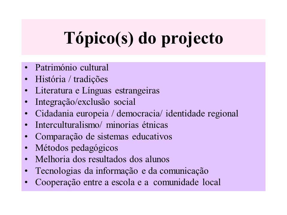 Tópico(s) do projecto Património cultural História / tradições