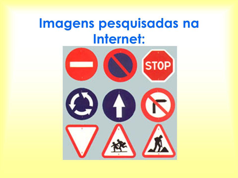 Imagens pesquisadas na Internet: