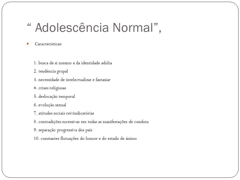 Adolescência Normal ,
