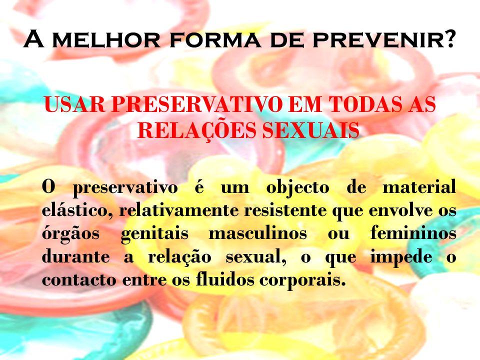 A melhor forma de prevenir