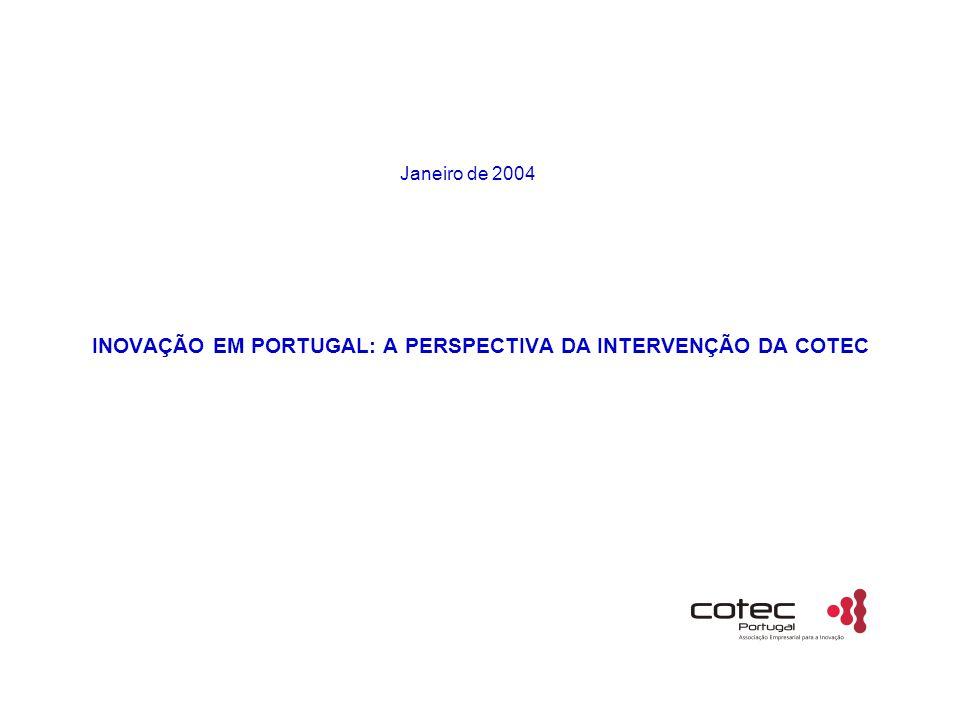 INOVAÇÃO EM PORTUGAL: A PERSPECTIVA DA INTERVENÇÃO DA COTEC