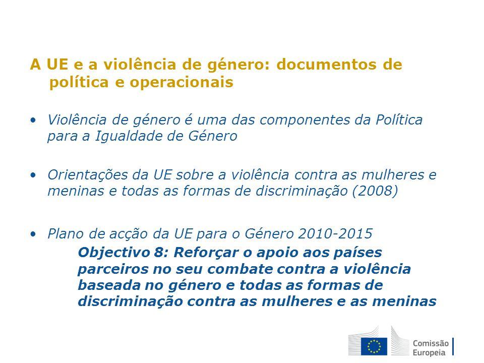 A UE e a violência de género: documentos de política e operacionais