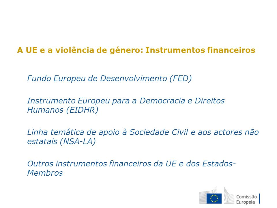 A UE e a violência de género: Instrumentos financeiros