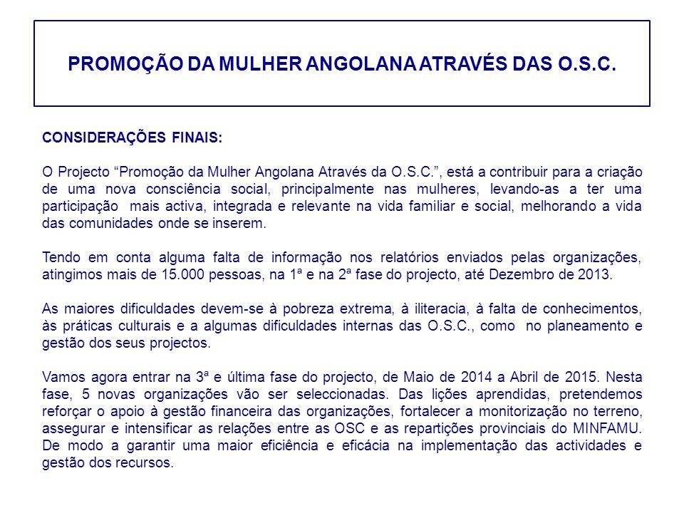 PROMOÇÃO DA MULHER ANGOLANA ATRAVÉS DAS O.S.C.
