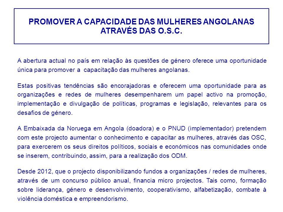 PROMOVER A CAPACIDADE DAS MULHERES ANGOLANAS ATRAVÉS DAS O.S.C.