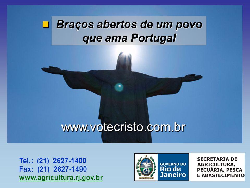 Braços abertos de um povo que ama Portugal