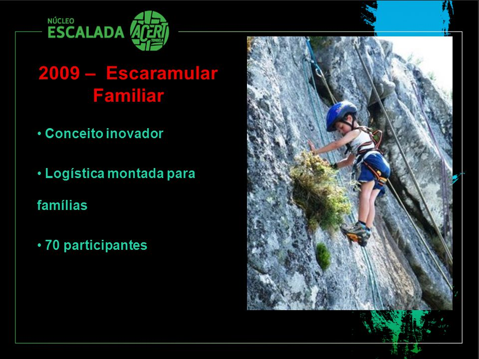 2009 – Escaramular Familiar
