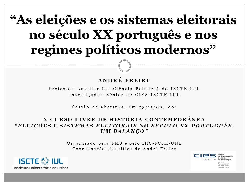 As eleições e os sistemas eleitorais no século XX português e nos regimes políticos modernos
