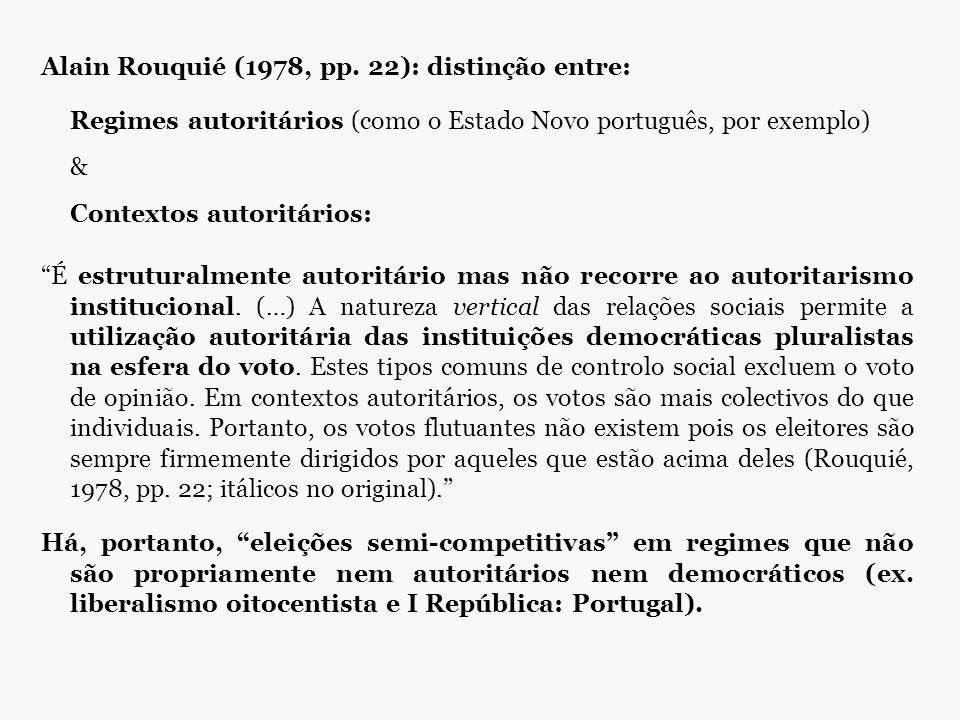 Alain Rouquié (1978, pp. 22): distinção entre:
