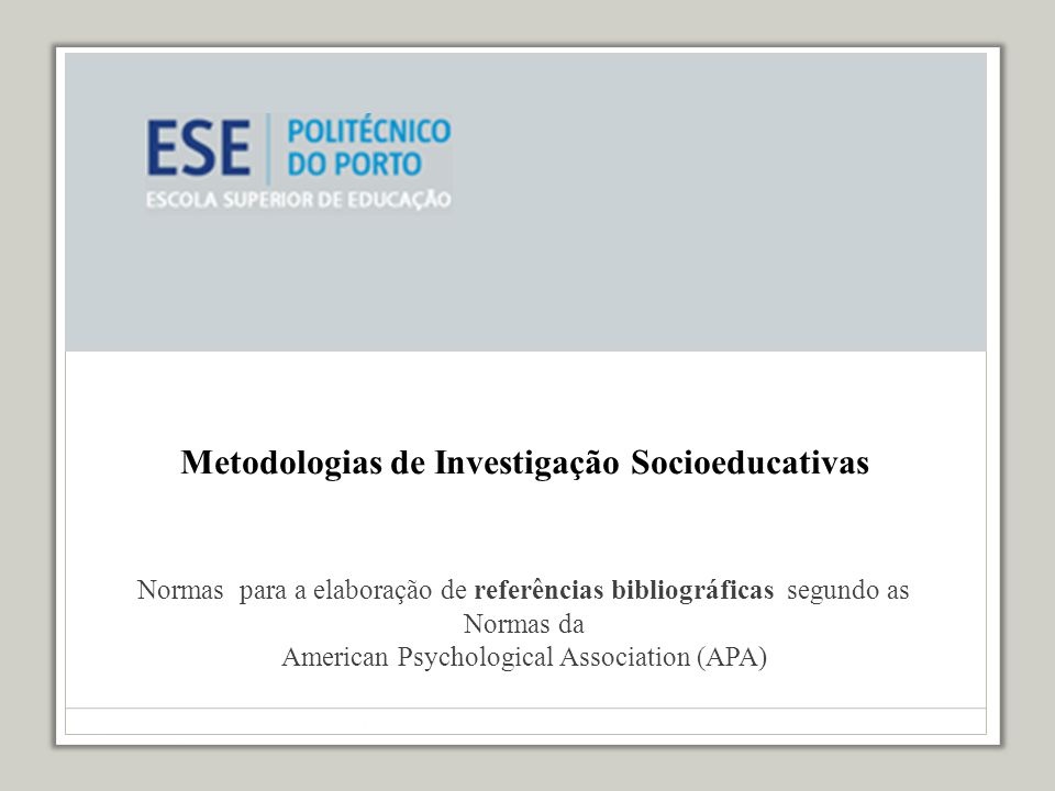 Metodologias de Investigação Socioeducativas