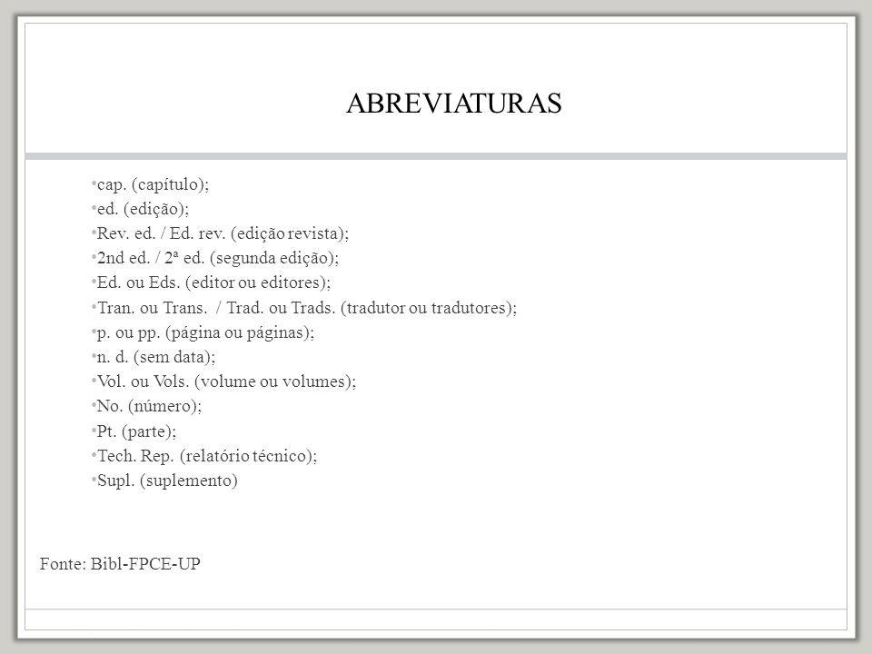ABREVIATURAS cap. (capítulo); ed. (edição);