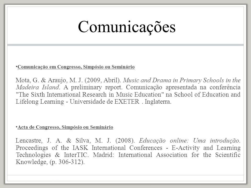 Comunicações Comunicação em Congresso, Simpósio ou Seminário.