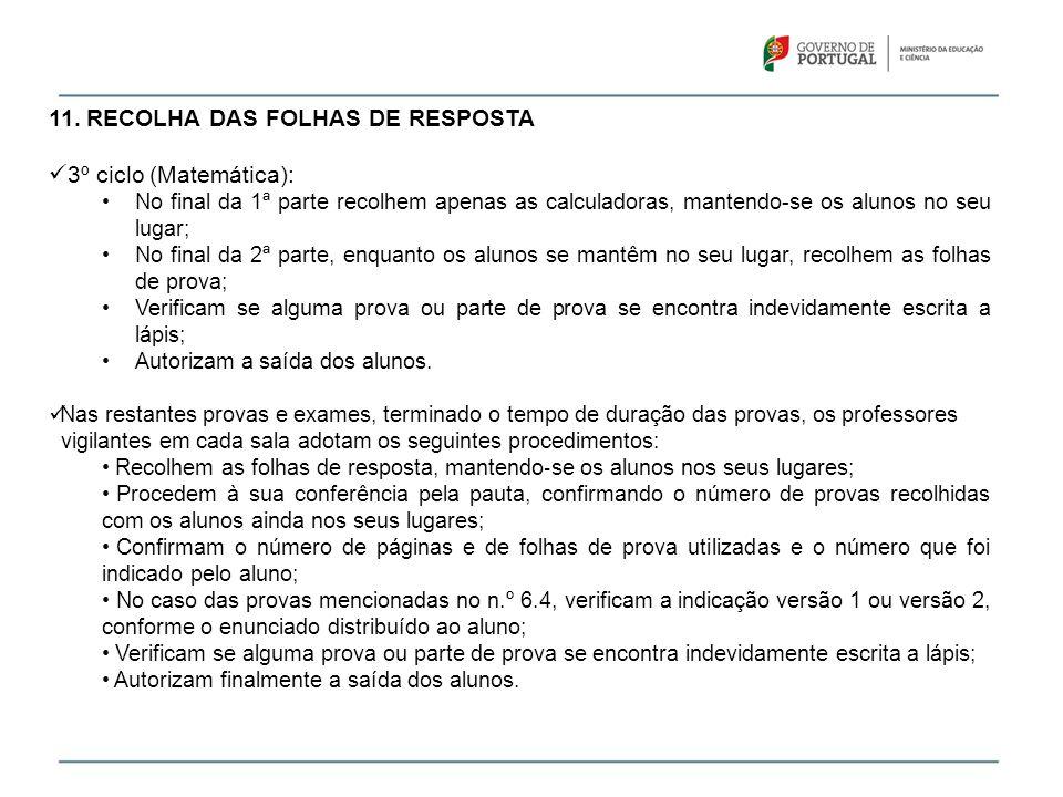 11. RECOLHA DAS FOLHAS DE RESPOSTA 3º ciclo (Matemática):