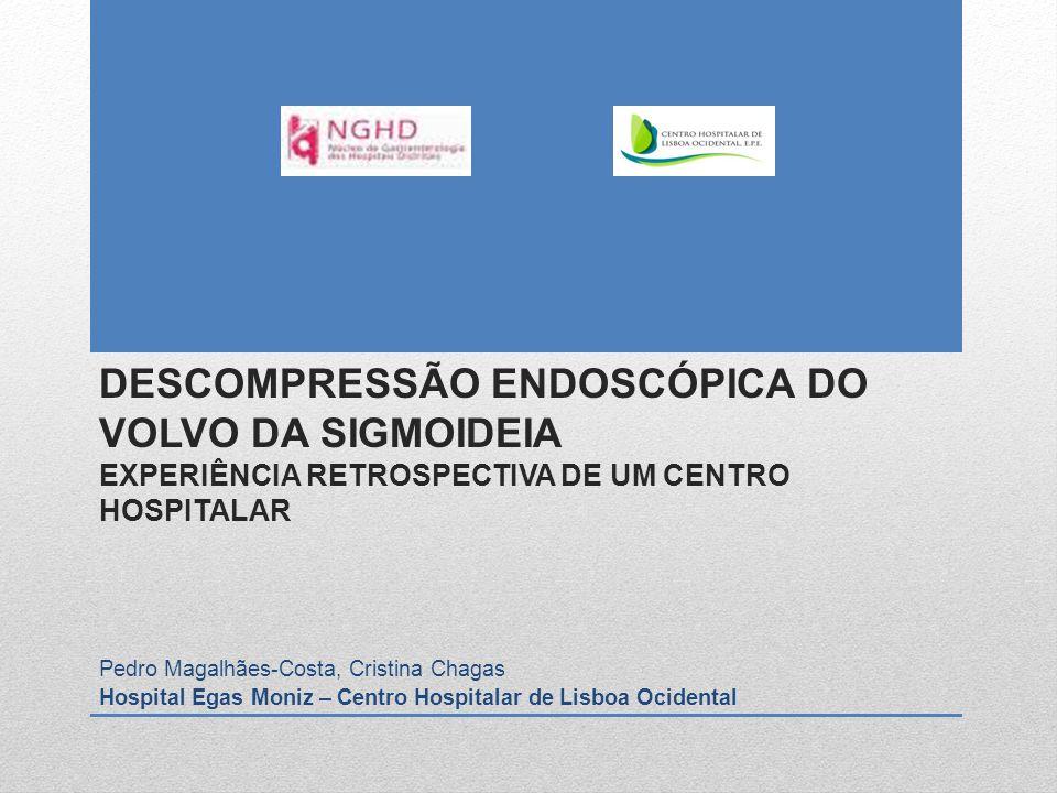 DESCOMPRESSÃO ENDOSCÓPICA DO VOLVO DA SIGMOIDEIA EXPERIÊNCIA RETROSPECTIVA DE UM CENTRO HOSPITALAR