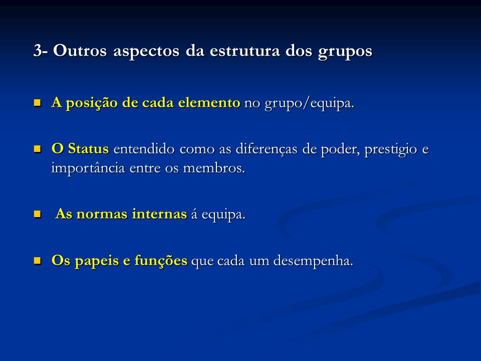 3- Outros aspectos da estrutura dos grupos