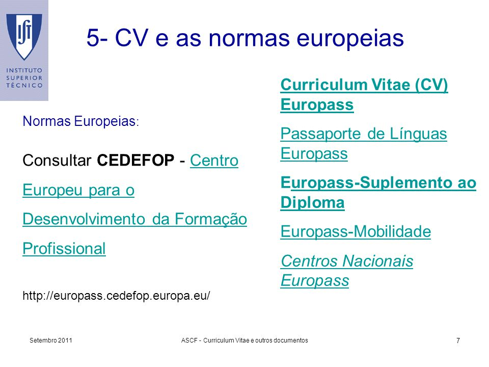 5- CV e as normas europeias
