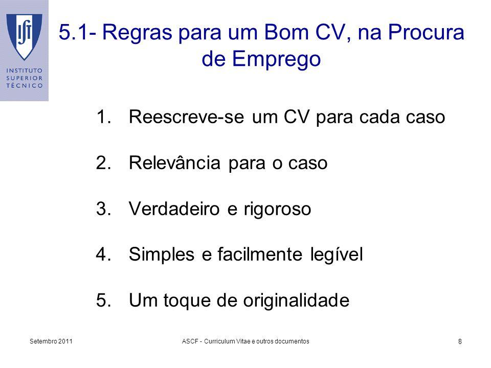 5.1- Regras para um Bom CV, na Procura de Emprego